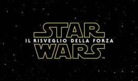 Star Wars: Il Risveglio della Forza in Anteprima Mondiale!