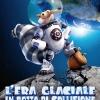 L'Era Glaciale: in rotta di collisione
